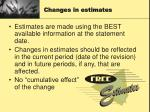 changes in estimates