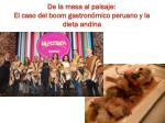 de la mesa al paisaje el caso del boom gastron mico peruano y la dieta andina