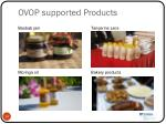 ovop supported products