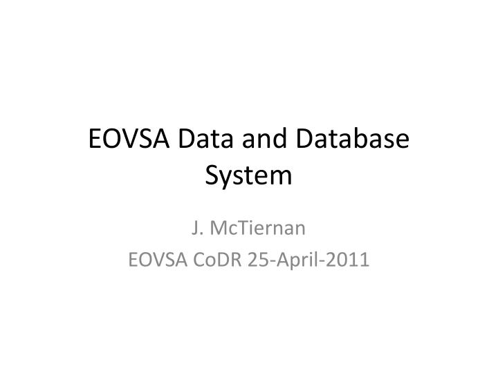 eovsa data and database system n.
