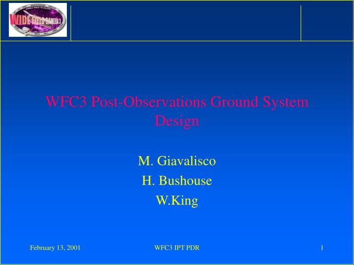 wfc3 post observations ground system design n.
