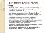 tipovi brakova olson i fowers 1993