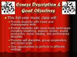 course description goal objectives