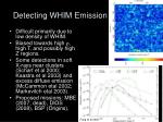 detecting whim emission