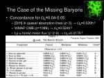 the case of the missing baryons