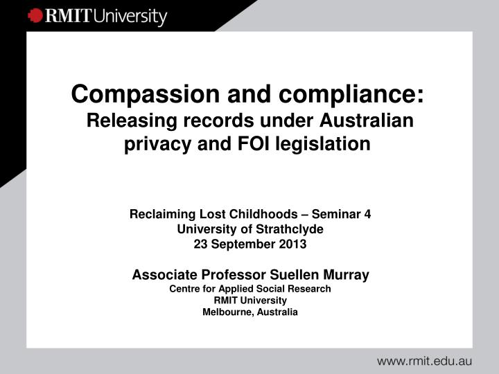 compassion and compliance releasing records under australian privacy and foi legislation n.