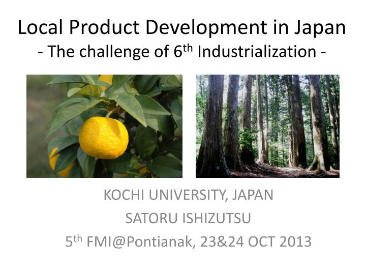 local product development in japan the challenge of 6 th industrialization n.
