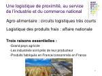 une logistique de proximit au service de l industrie et du commerce national