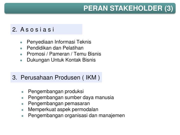 PERAN STAKEHOLDER (3)