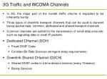 3g traffic and wcdma channels