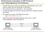 performance evaluation of sip protocol over heterogeneous 4g networks