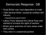 democratic response gb