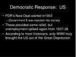 democratic response us