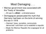 most damaging