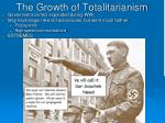 the growth of totalitarianism
