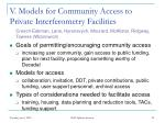 v models for community access to private interferometry facilities