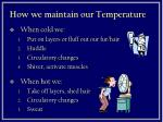 how we maintain our temperature
