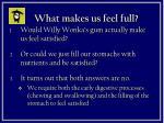 what makes us feel full