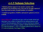 z 1 5 submm selection4