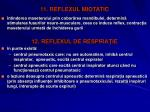 11 reflexul miotatic