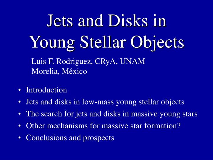 jets and disks in young stellar objects n.