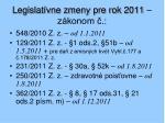 legislat vne zmeny pre rok 2011 z konom