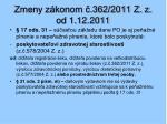 zmeny z konom 362 2011 z z od 1 12 20111