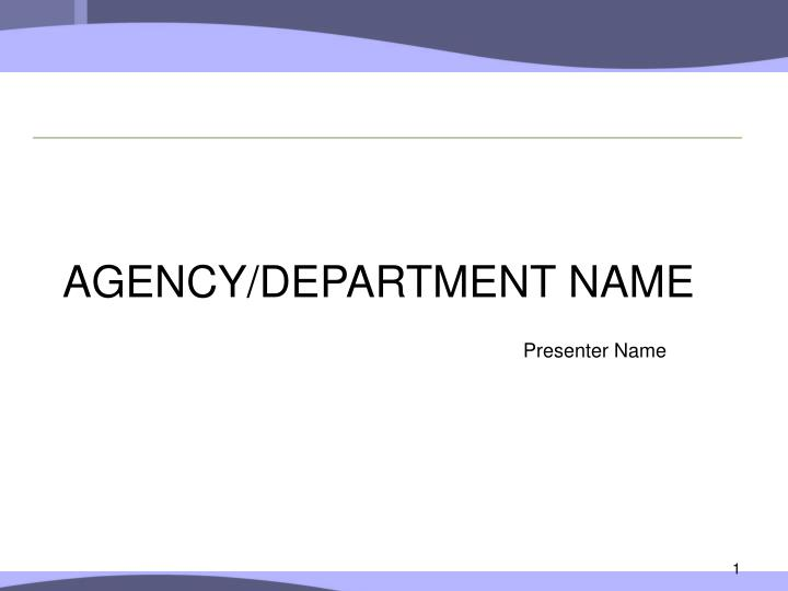agency department name n.