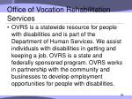 office of vocation rehabilitation services