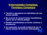 enfermedades complejas fenotipos complejos