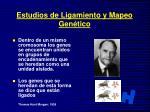 estudios de ligamiento y mapeo gen tico