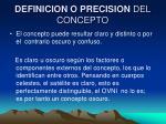 definicion o precision del concepto