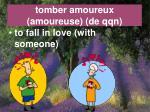tomber amoureux amoureuse de qqn