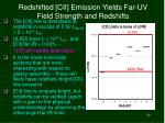 redshifted cii emission yields far uv field strength and redshifts
