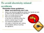 to avoid electricity related accidents