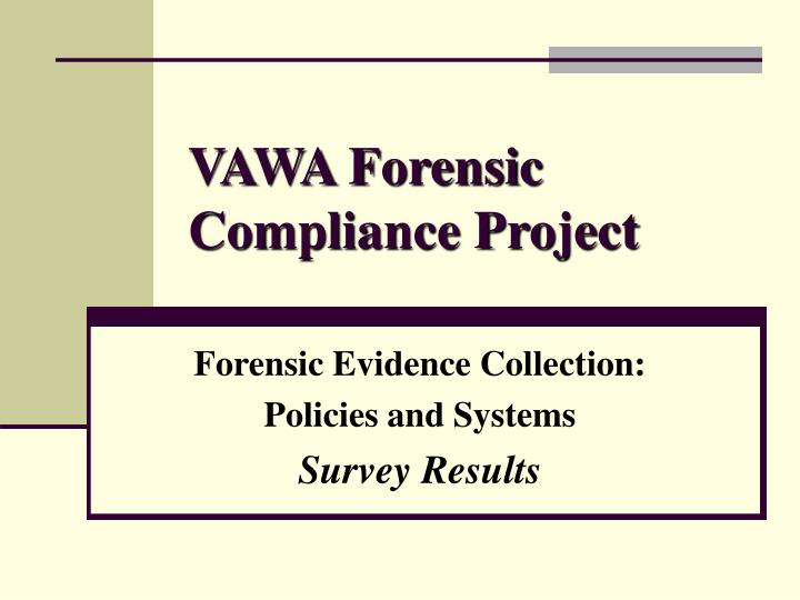 vawa forensic compliance project n.