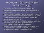 profilakti ka upotreba antibiotika 9