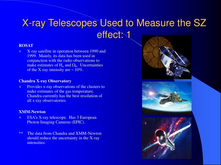 X-ray Telescopes Used to Measure the SZ effect: 1