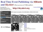 real time event publishing via voevents and skyalert the successor of voeventnet