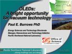 oleds a bright opportunity for vacuum technology