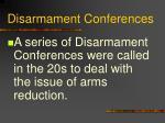 disarmament conferences