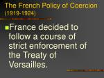 the french policy of coercion 1919 1924