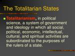 the totalitarian states