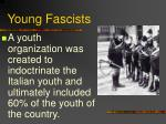 young fascists