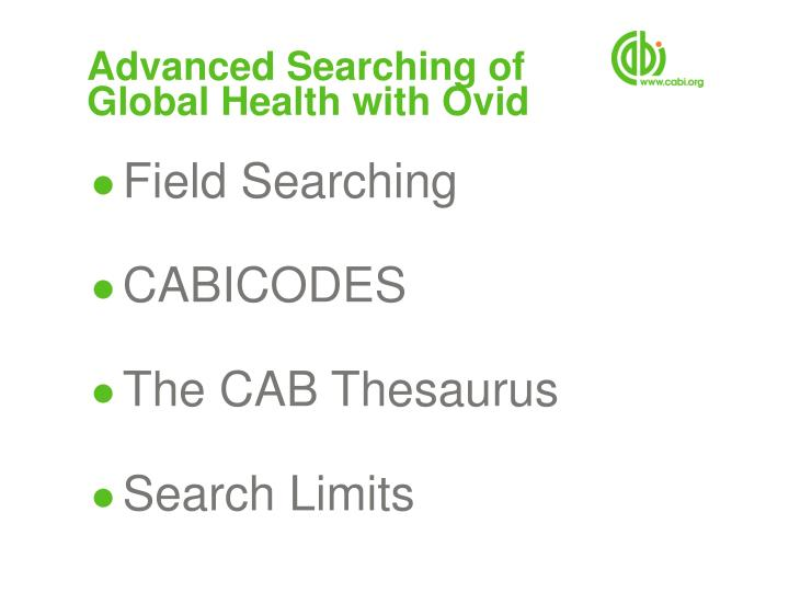 advanced searching of global health with ovid n.