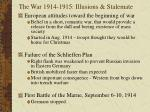 the war 1914 1915 illusions stalemate