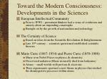 toward the modern consciousness developments in the sciences
