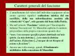 caratteri generali del fascismo2