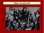 milano 25 aprile 1945