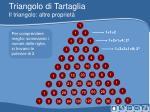 triangolo di tartaglia il triangolo altre propriet1